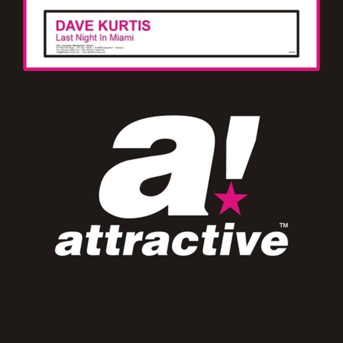 Dave Kurtis – Last Night In Miami (2012) (Attractive)