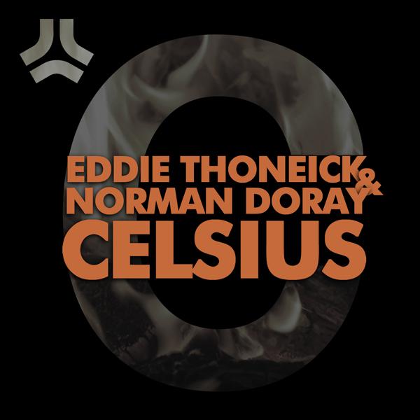 """Eddie Thoneick & Norman Doray """"Celsius"""": Zusammentreffen der Giganten"""