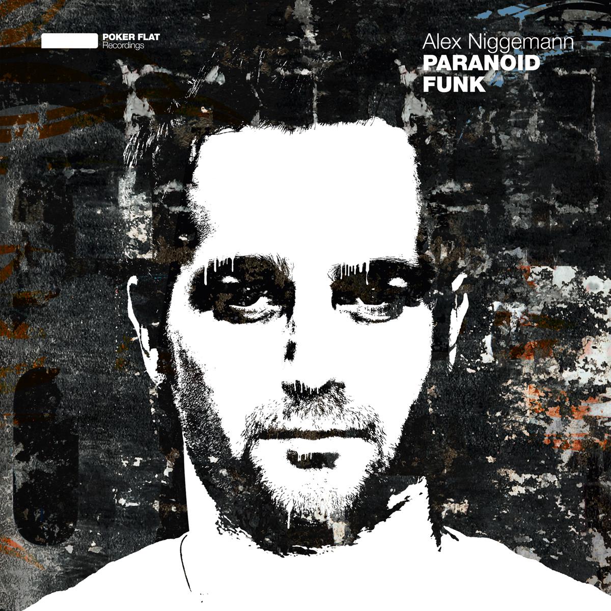 Alex Niggemann – Paranoid Funk (Poker Flat)