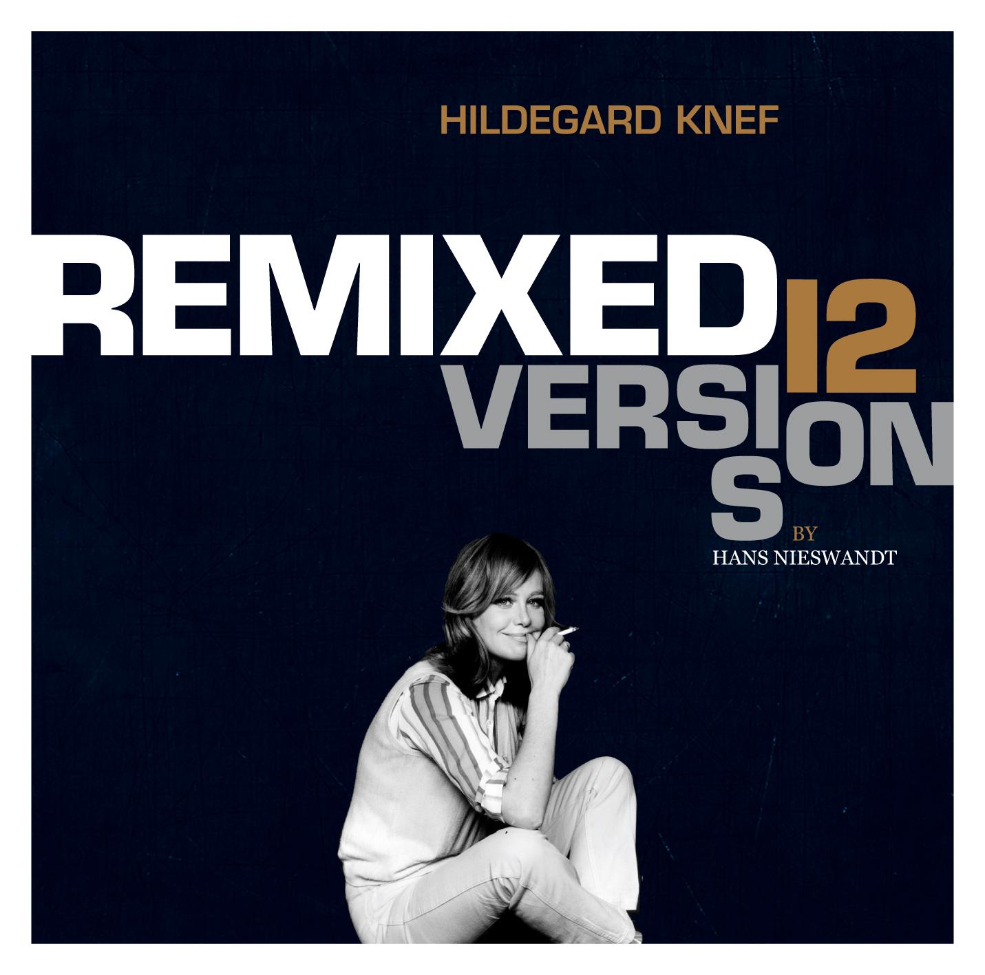 Hans Nieswandt & Whirlpool Productions remixen Songs von Hildegard Knef