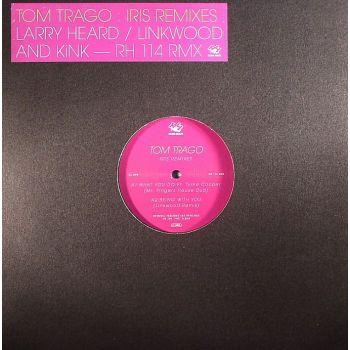 Tom Trago – Iris Remixes (Rush Hour)
