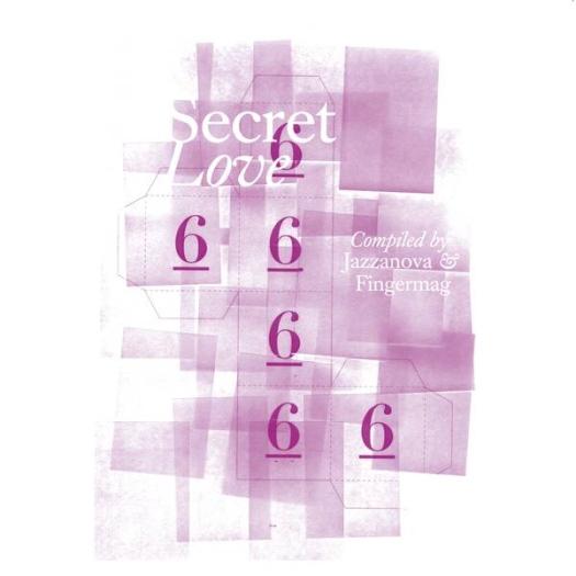 Secret Love 6 – Compiled by Jazzanova (Sonarkollektiv)