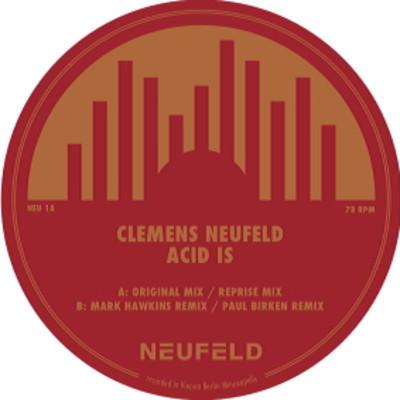 Clemens Neufeld – Acid is … (Neufeld 1)