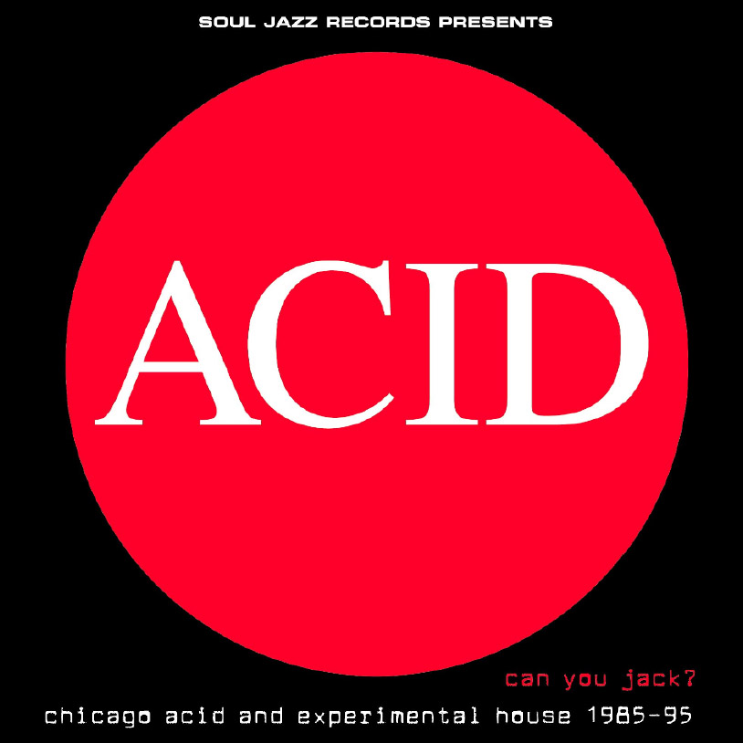 "Soul Jazz Records belebt ""ACID – Can You Jack?"" wieder"