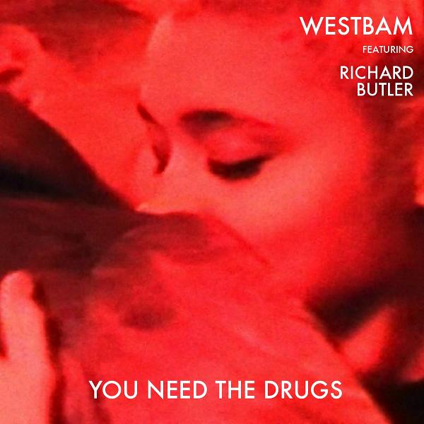 """""""You Need The Drugs"""" – Westbam vöffentlicht erste Single zum neuen Album"""
