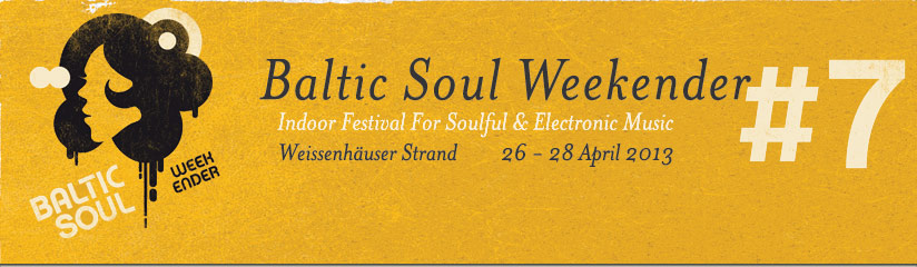 Baltic Soul Weekender ist fast ausverkauft!