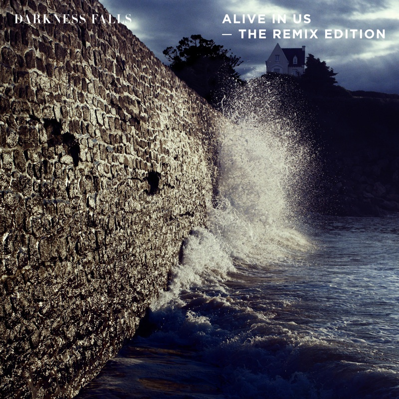 """Darkness Falls veröffentlichen Remixversion von """"Alive In Us"""""""