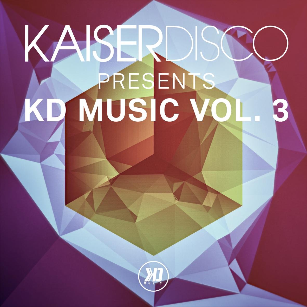 "Kaiserdisco präsentieren ""KD Music Vol. 3"""