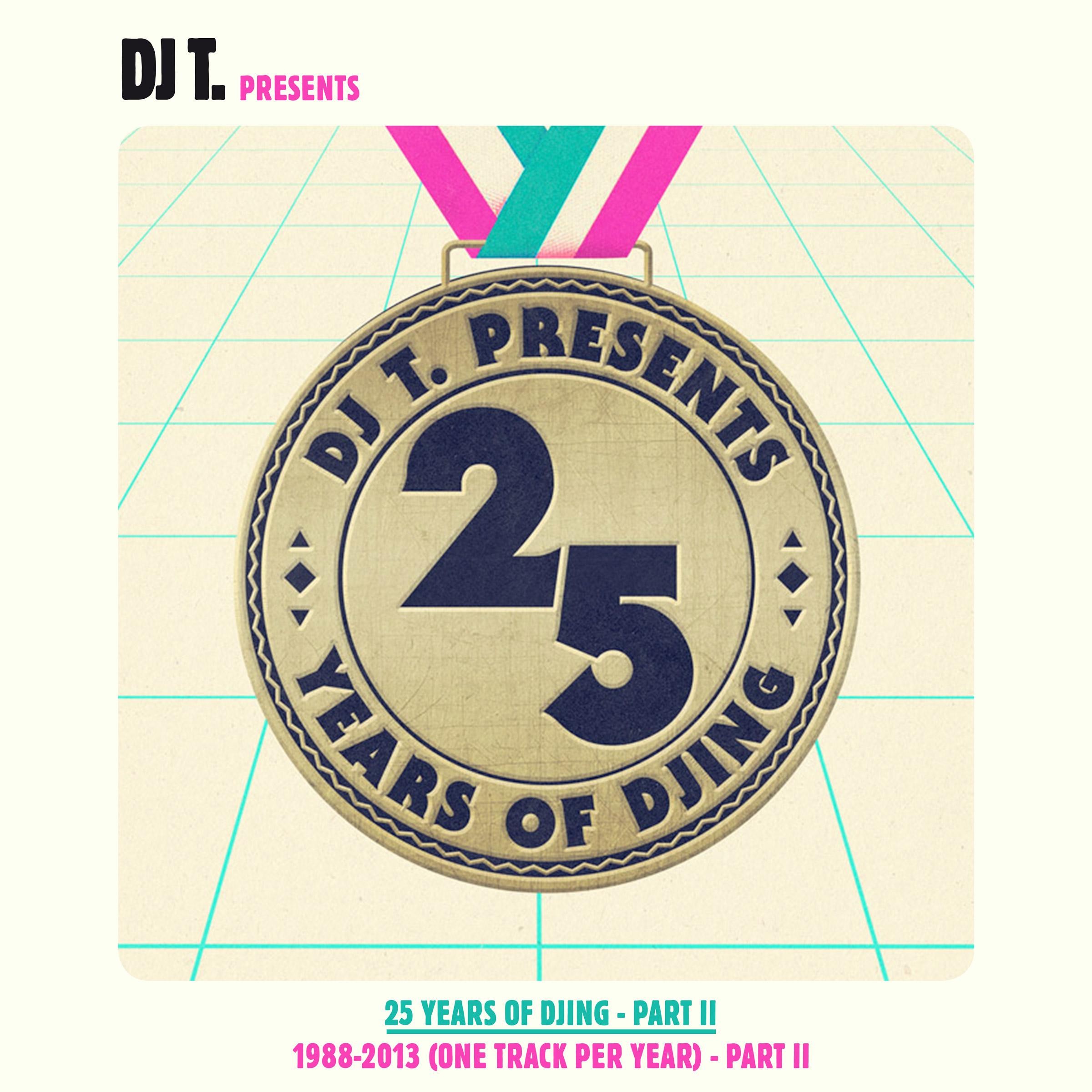"""DJ T. präsentiert Teil 2 von """"25 Years Of DJing – 1988-2013"""" (Get Physical)"""