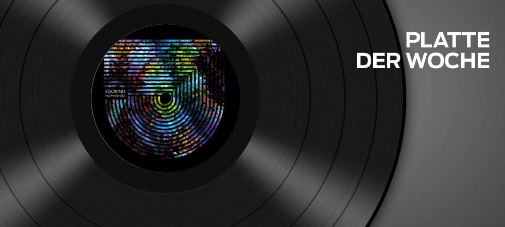 Egokind – Nothingness (Traum Schallplatten)