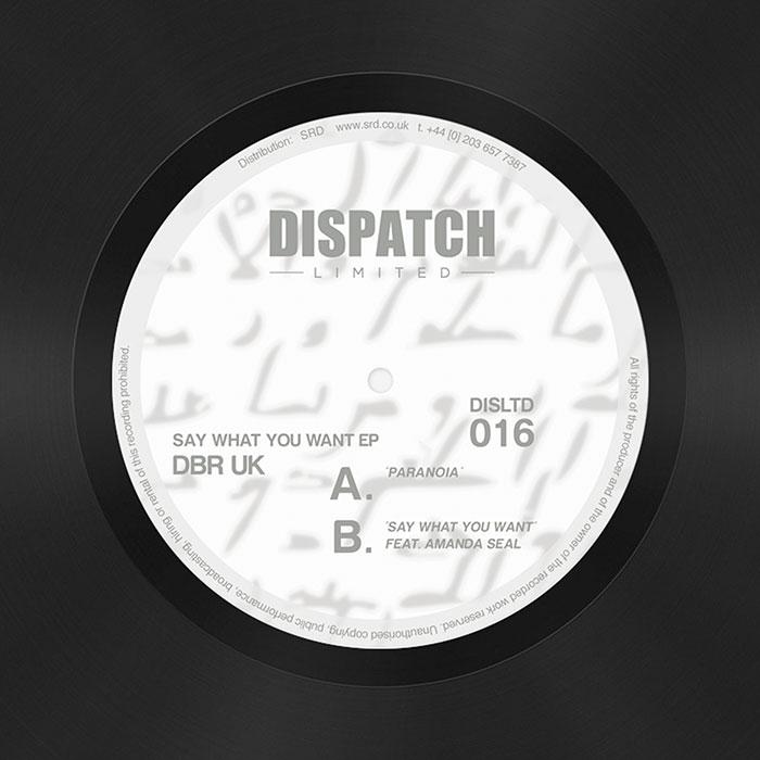 DBR UK – Say What You Want EP (DISLTD016)