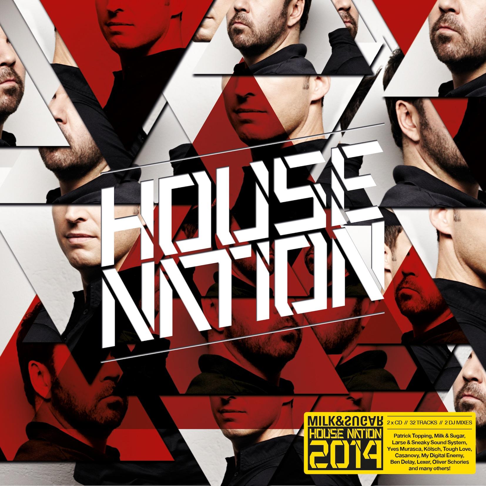 """Milk & Sugar präsentieren ihre """"House Nation 2014"""""""