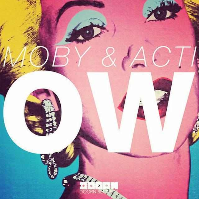 """""""OW"""" – Mobys neuester Streich zusammen mit Acti"""