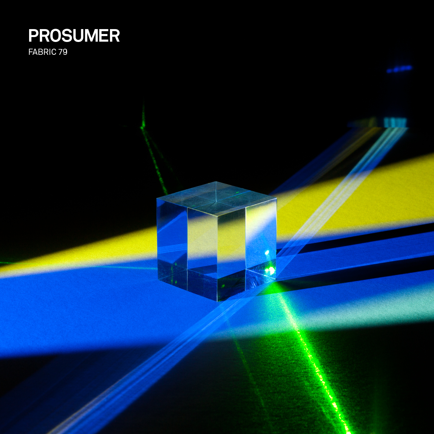 Prosumer – Fabric 79