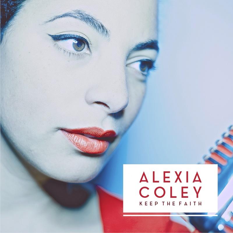Alexia Coley – Keep The Faith (Jalapenjo)