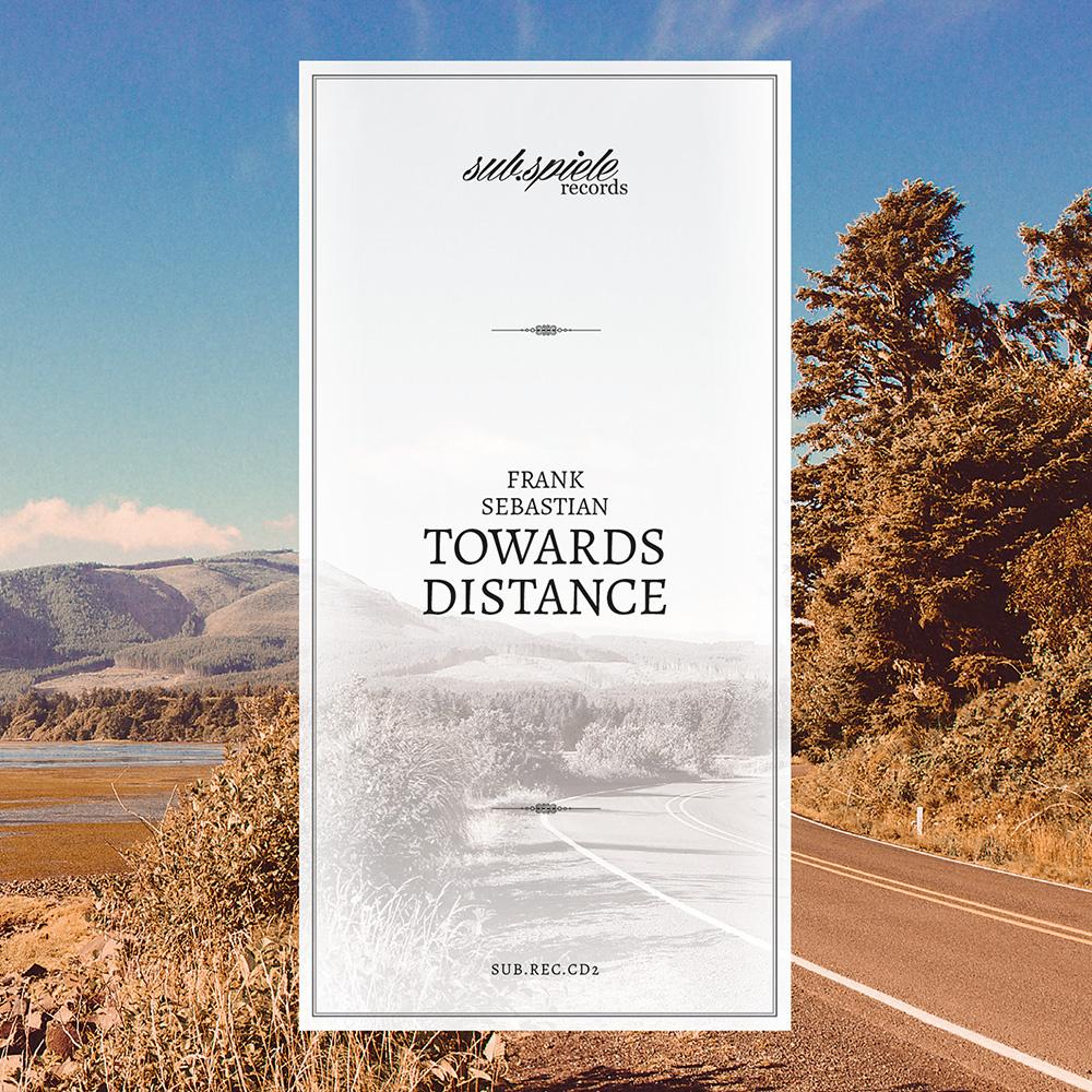 Frank Sebastian – Toward Distance (Subspiele)