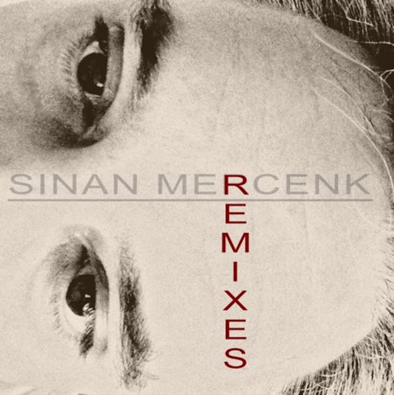 "Sinan Mercenk versammelt ""Best Of"" seiner Remixe"