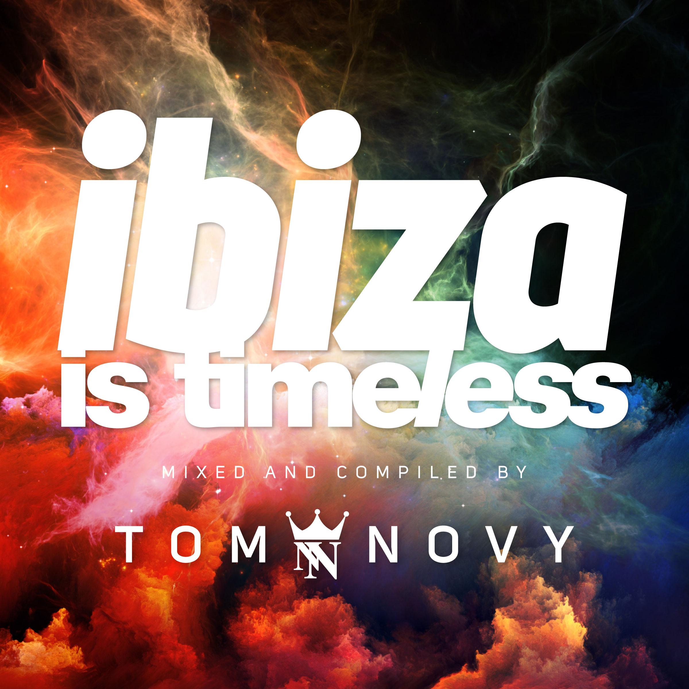 """Tom Novy mixt """"Ibiza Is Timeless 2015"""""""