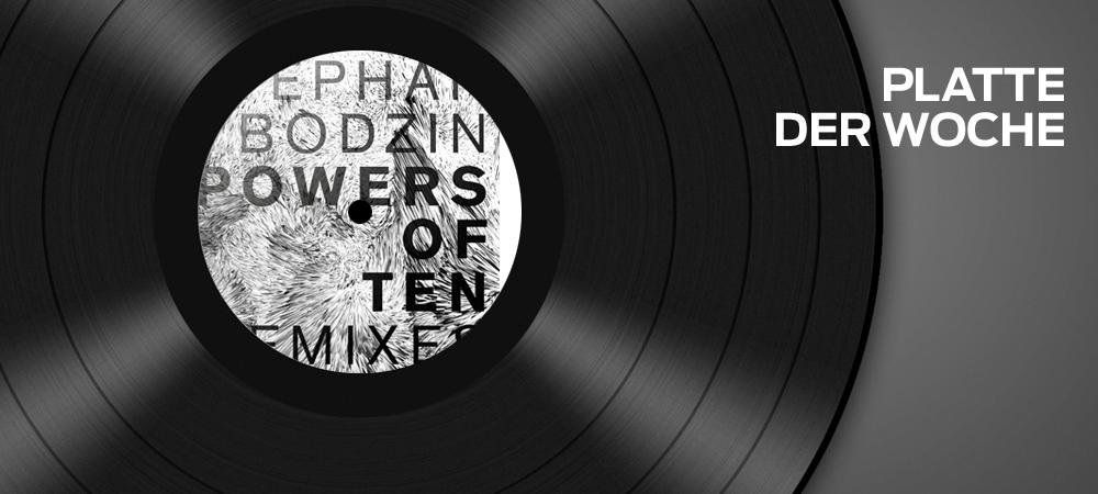 Stephan Bodzin Powers of Ten – Remixes (Herzblut)