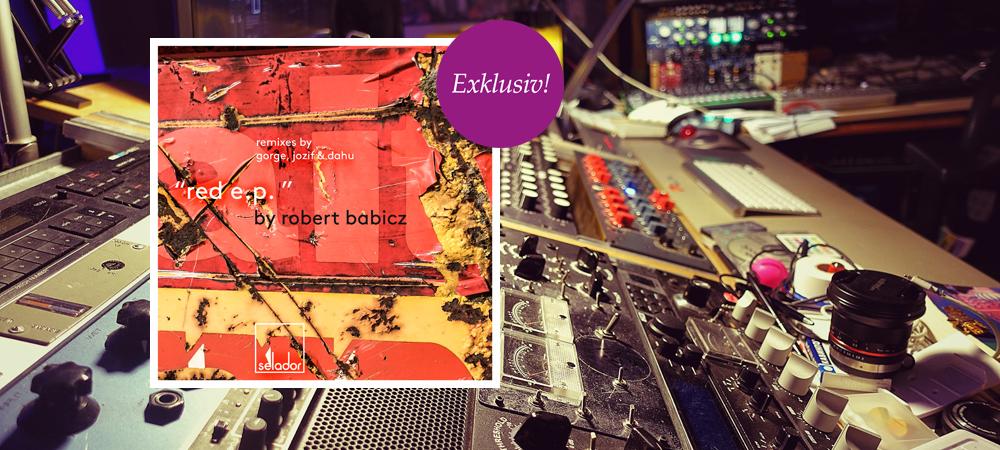 Exklusive Premiere: Robert Babicz – Red/Dahu Remix (Selador)