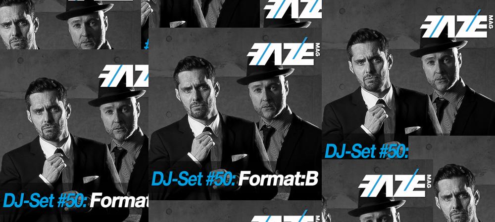FAZEmag DJ-Set #50: Format:B – exklusiv bei iTunes