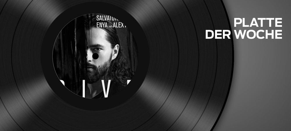 Salvatore Ganacci – Dive feat. Enya & Alex Aris (Warner)