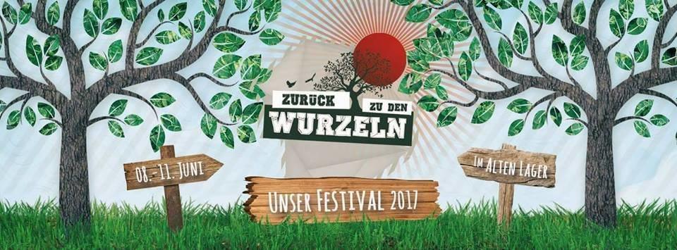 Zurück zu den Wurzeln Festival 2017
