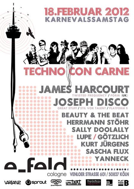 Techno Con Carne am Karnevalssamstag im e-feld