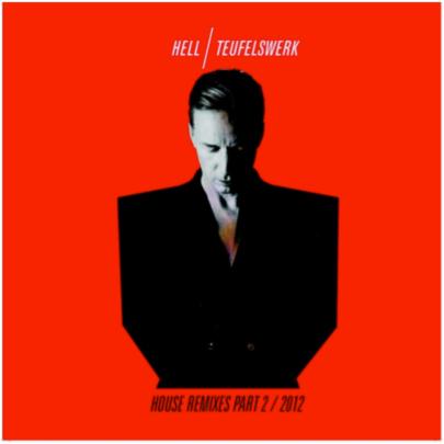 Noch mehr Teufelswerk von DJ Hell