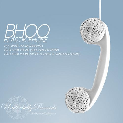 Bhoo – Elastik Phone (Underbelly 03)