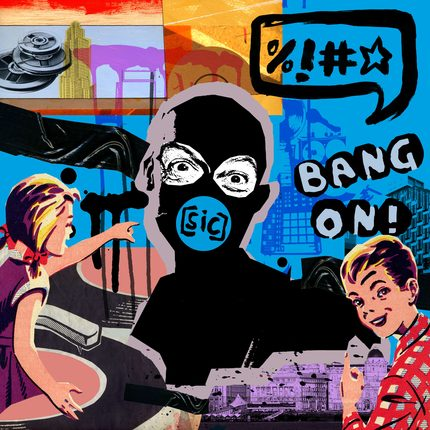 Bang On! – [sic] (Big Dada/Ninja Tune)