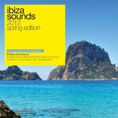 Ibiza Sounds 2012 – Spring Edition (More Music)