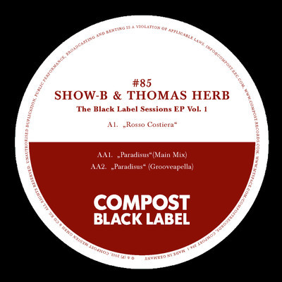 Thomas Herb & SHOW-B – The Black Label Sessions EP 1 (Compost Records)