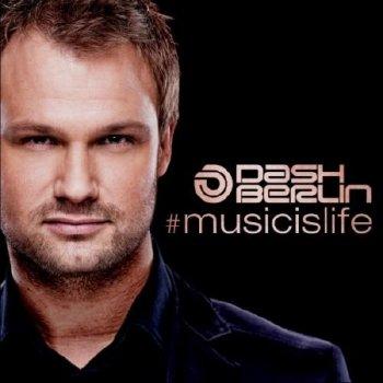 Dash Berlin – #musicislife (Armada)