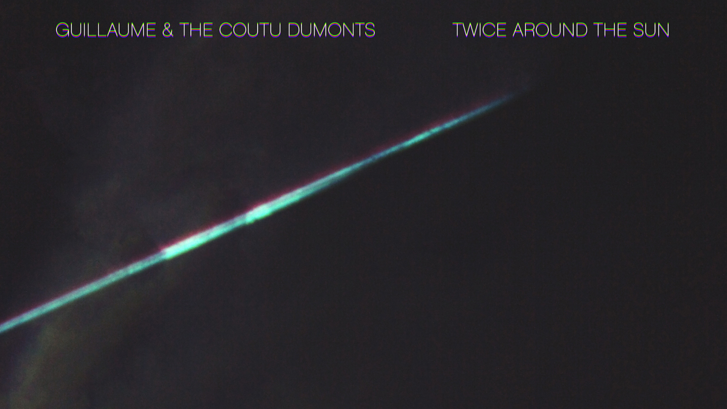 """Twice Around The Sun"" heißt das neue Album von Guillaume & The Coutu Dumonts"