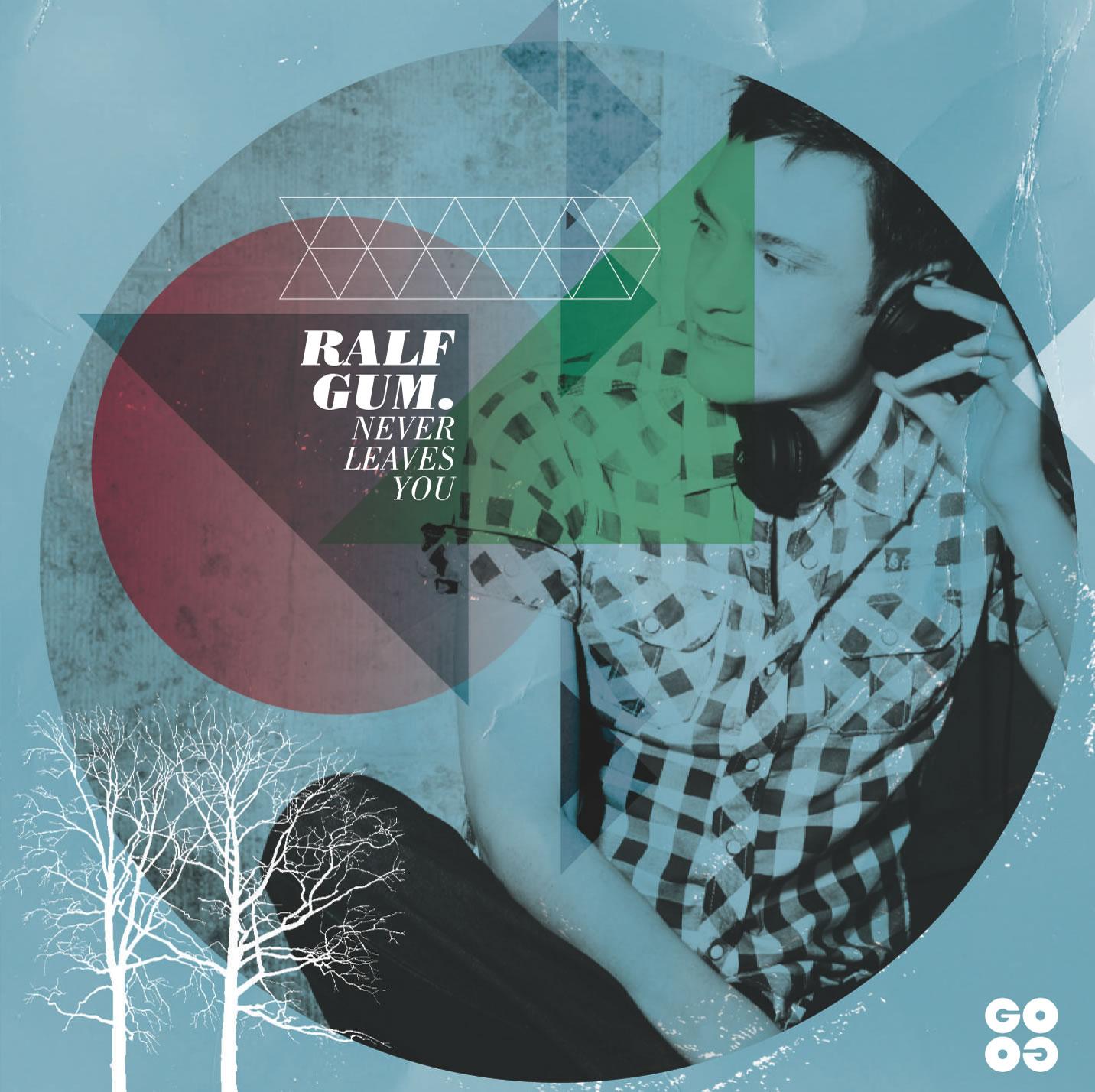 """Ralf GUM veröffentlicht im September sein neues Album """"Never Leaves You"""""""