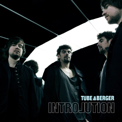 Tube & Berger – Introlution (Kittball Records)