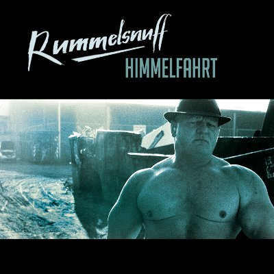 Rummelsnuff – Himmelfahrt (Out of Line / RTD)