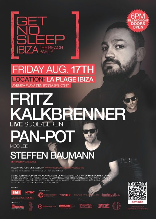 Get No Sleep Ibiza feat. Fritz Kalkbrenner & Pan-Pot