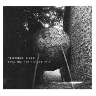 """Terrence Dixon veröffentlicht den zweiten Teil von """"From The Far Future"""" auf Tresor"""