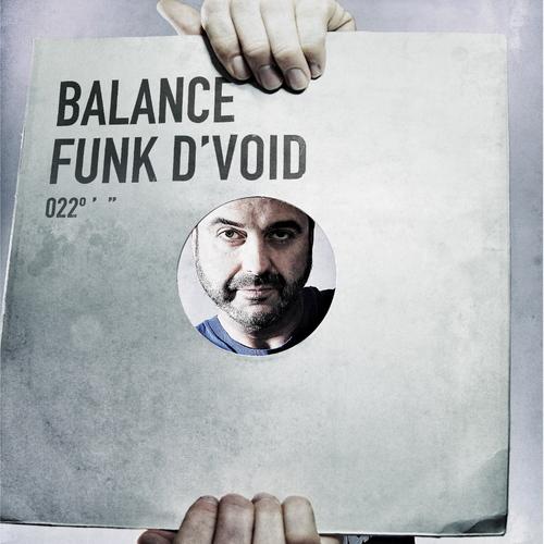 """Funk D'Void hat die kommende """"Balance"""" zusammengestellt"""