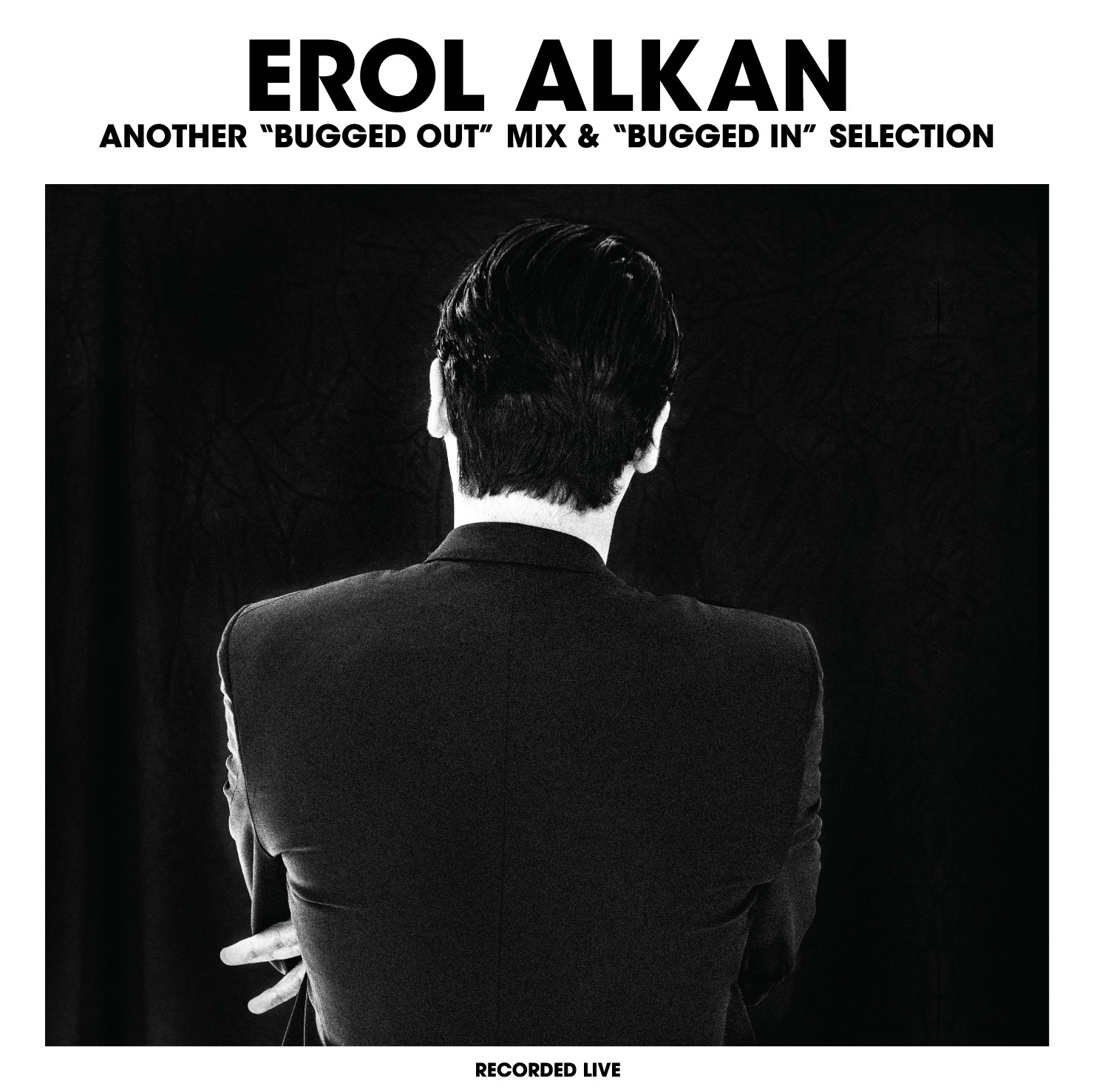Erol Alkan – Another Bugged Out Mix & Bugged In Selection (!K7/Alive)