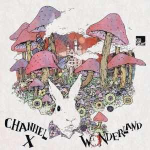 Channel X – Wonderland (Stil vor Talent)