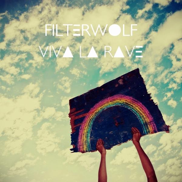 """Der mit dem Wolf raved! Filterwolfs """"Viva La Rave"""""""