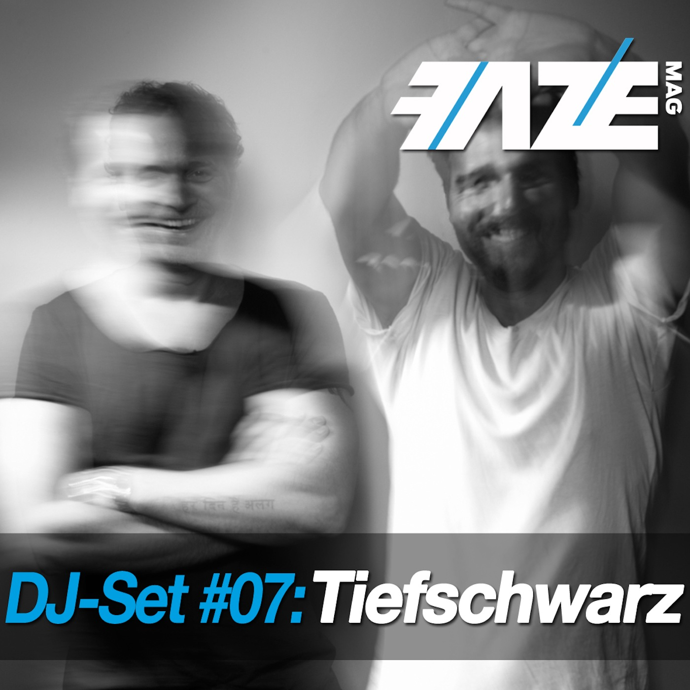 FAZEmag DJ-Set #07: Tiefschwarz – exklusiv bei iTunes
