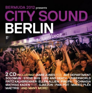 """City Sound Berlin 2012"" – Die BerMuDa-Compilation"