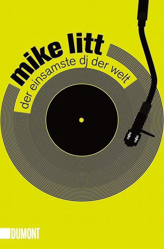 Mike Litt – Anekdoten aus dem DJ-Zirkus