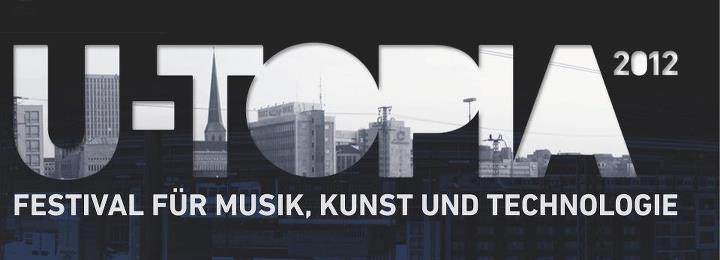 10. bis 24. November: U-TOPIA Festival in Dortmund!