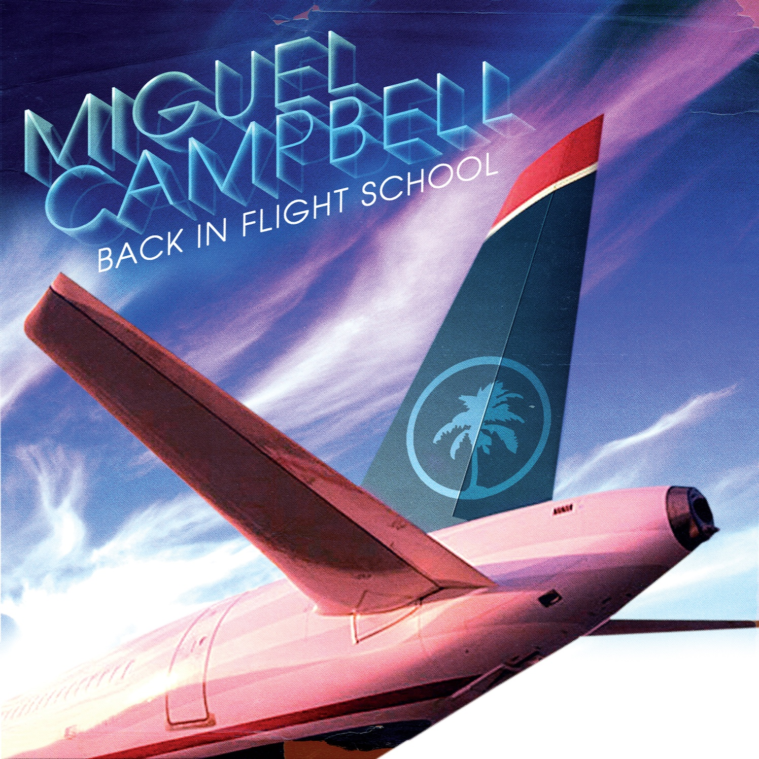 Miguel Campbell – Back in Flightschool (Hot Creations)