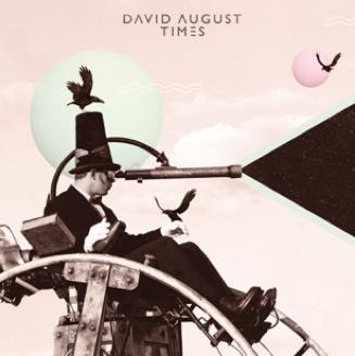 """David August veröffentlicht sein erstes Album """"Times"""" im März"""